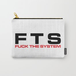 F*ck The System Music Quote Carry-All Pouch