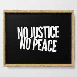 No Justice No Peace Serving Tray