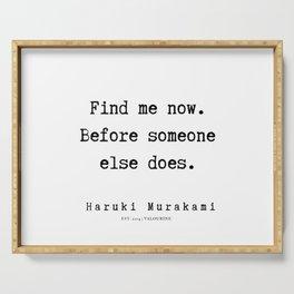 74  |  Haruki Murakami Quotes | 190811 Serving Tray