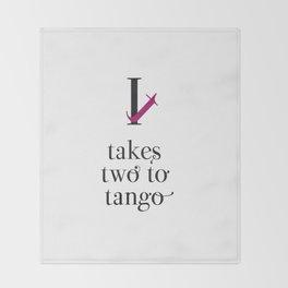 It takes two to tango Throw Blanket