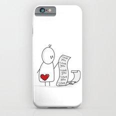I Love You... A Lot. Slim Case iPhone 6s