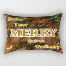 Make Your Merry Extra-Ordinary! Rectangular Pillow