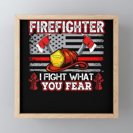 Firefighter I Fight What You Fear USA Flag Red Framed Mini Art Print