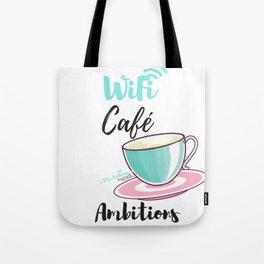 WiFi Café Ambitions Tote Bag