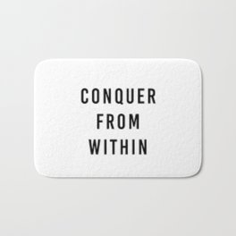 Conquer from within Bath Mat