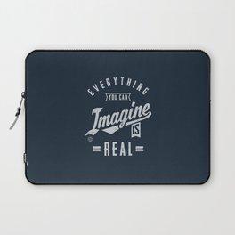 Imagine is Real - Motivation Laptop Sleeve