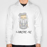 dumbledore Hoodies featuring A-DUMBLEDORE-ABLE.  by BeckiBoos