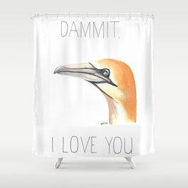 Dammit, Gannet, I Love You (Northern Gannet) Shower Curtain