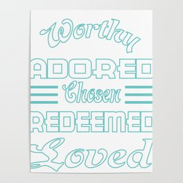 """Great Tee typography design saying """"Chosen"""" and showing your the chosen one! Chosen, Redeemed, Loved Poster"""
