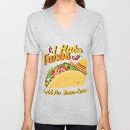 Tacos No Juan Ever Cinco De Mayo Party Unisex V-Neck