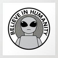 Believe in Humanity Art Print