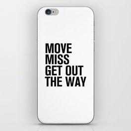 HIP HOPOLITELY // Move iPhone Skin