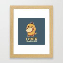 I Hate Headaches Framed Art Print