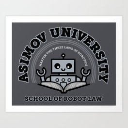 I Majored in Robot Law Art Print