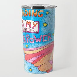 Reading Is My Superpower Travel Mug
