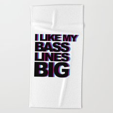 Bass Lines Big Music Quote Beach Towel