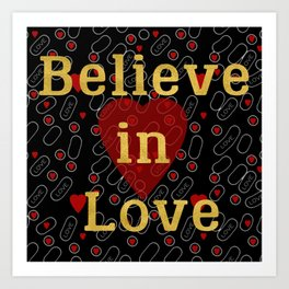 Golden typography believe in love on red grey and black background pattern Art Print