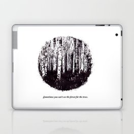 You can't see the forest for the trees Laptop & iPad Skin