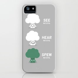 Spew No Evil iPhone Case