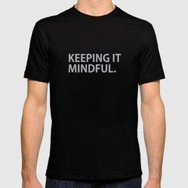 Keeping it Mindful T-shirt