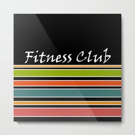 The fitness club . Sport . Colorful stripes on black background . Metal Print
