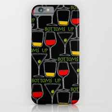 Bottoms Up Slim Case iPhone 6s