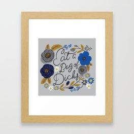 Pretty Sweary- Eat a Bag of Dicks silver Framed Art Print