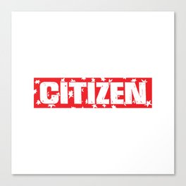 citizen Canvas Print