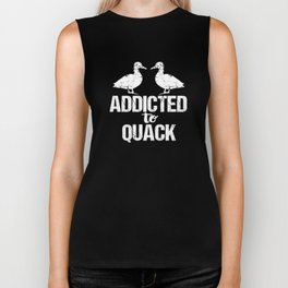 Addicted to Quack Funny Duck Lovers Biker Tank