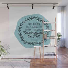 The Great Gatsby Last Lines by Scott Fitzgerald Wall Mural