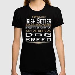 Irish Setter Specimen Of Furry Fun Quote T-shirt
