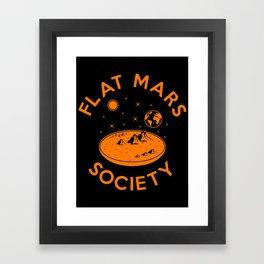 Flat mars society Framed Art Print