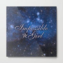 Impossible Girl Metal Print