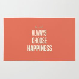 Choose Happiness - positive motivation quote, inspiration, happy life, be happy Rug