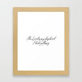 The Lord is my Shepherd #psalm #minimalist Framed Art Print