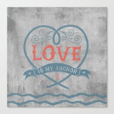 Maritime Design- Love is my anchor on grey abstract background Canvas Print