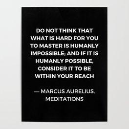 Stoic Wisdom Quotes - Marcus Aurelius Meditations - Mastery Poster