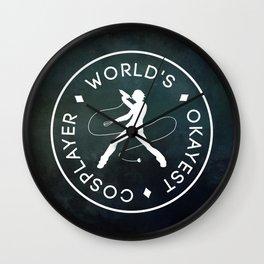 World's Okayest Cosplayer (Dark) Wall Clock