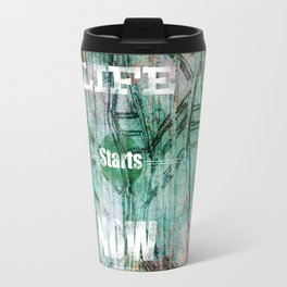 Life Starts Now Travel Mug