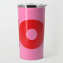 HOT   Typography   Red on Pink Travel Mug