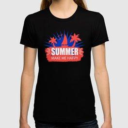 Summer Make Me Happy wh T-shirt