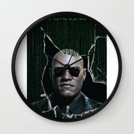 """What is """"real""""? (Morpheus) Wall Clock"""