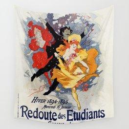 La Redoute des Etudiants Cheret 1894 Wall Tapestry