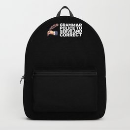 Grammar Police To Serve And Correct for Author Backpack