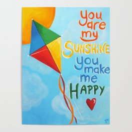 You Are My Sunshine Kite Poster