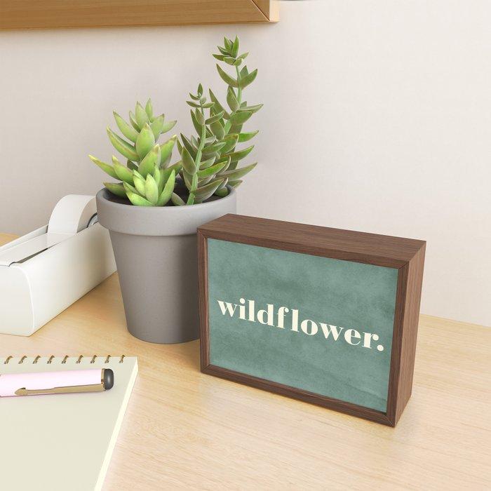 Wildflower Quote Framed Mini Art Print