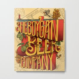 Sheboygan Beer Company Metal Print
