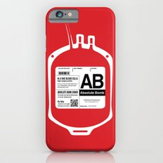 My Blood Type is AB, for Absolute Bomb! Slim Case iPhone 6s