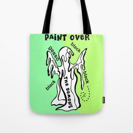 Paint Over The Demons Tote Bag