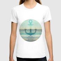 anchor T-shirts featuring ANCHOR by Monika Strigel®